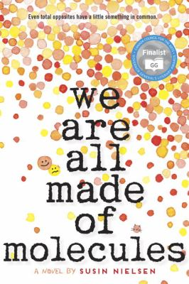We are all made of molecules : a novel